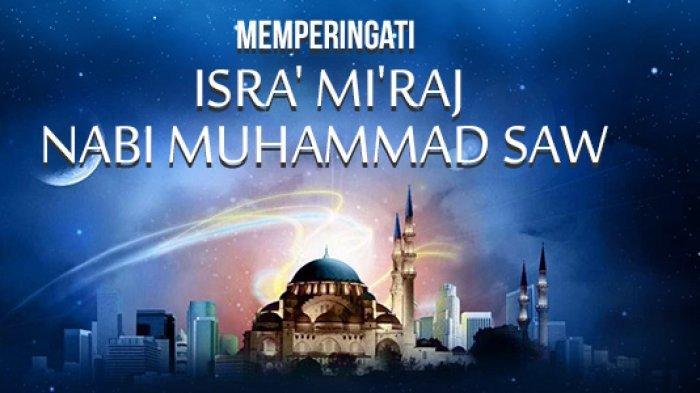 Peringatan Isra' Mi'raj Nabi Muhammad SAW